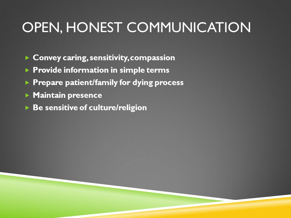 Open, Honest Communication