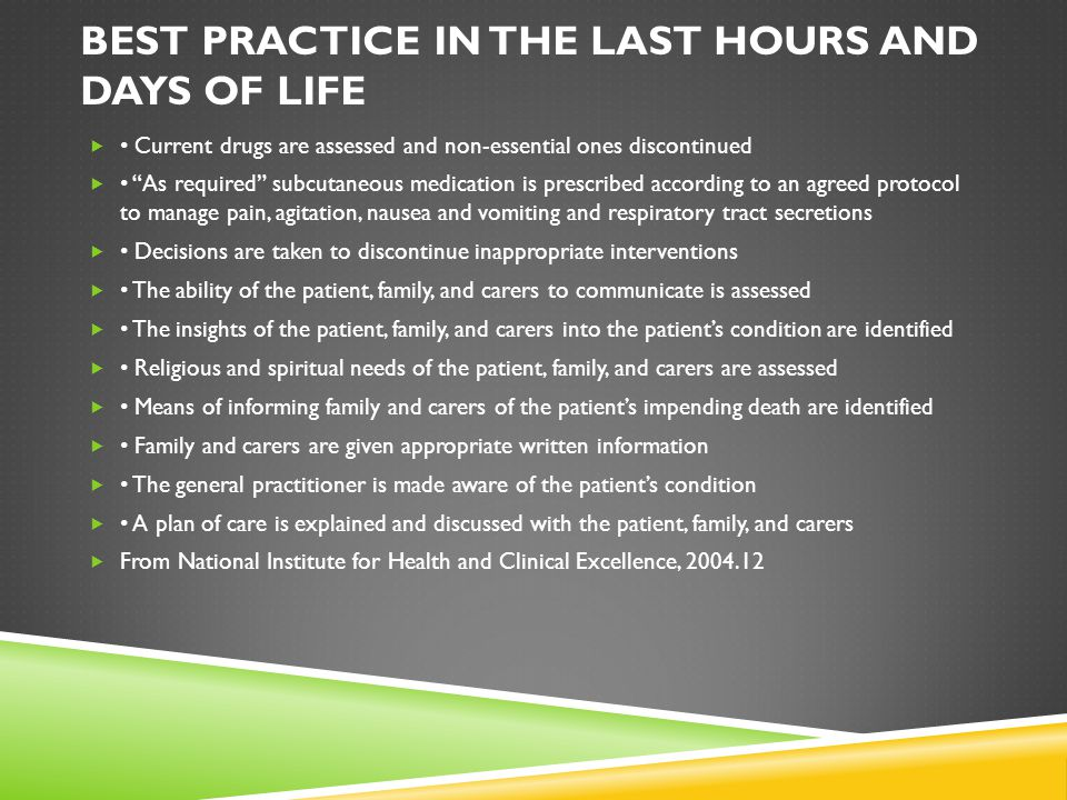 Best practice in the last hours and days of life