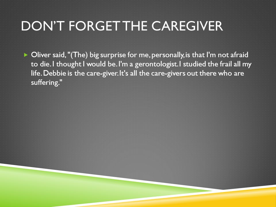 Don't forget the caregiver