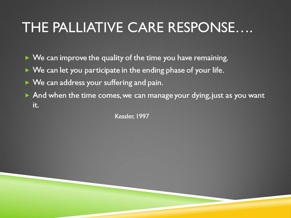 The Palliative Care Response….