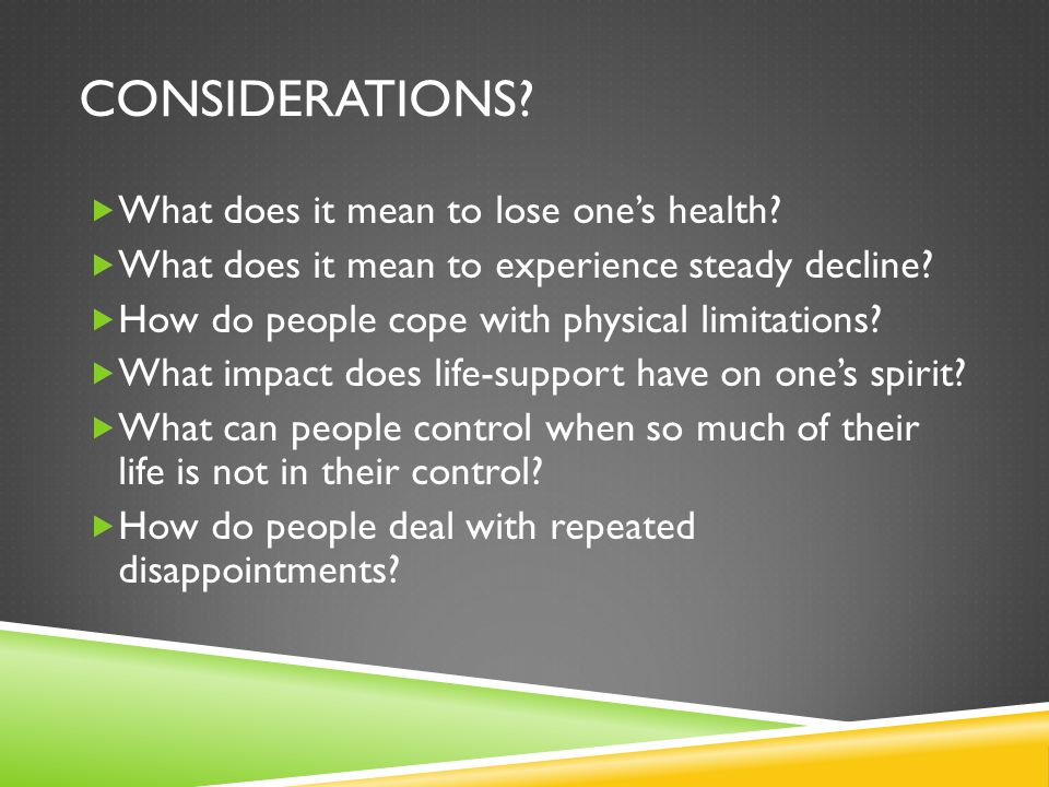 Considerations What does it mean to lose one's health