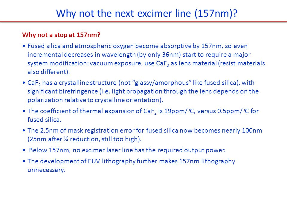 Why not the next excimer line (157nm)