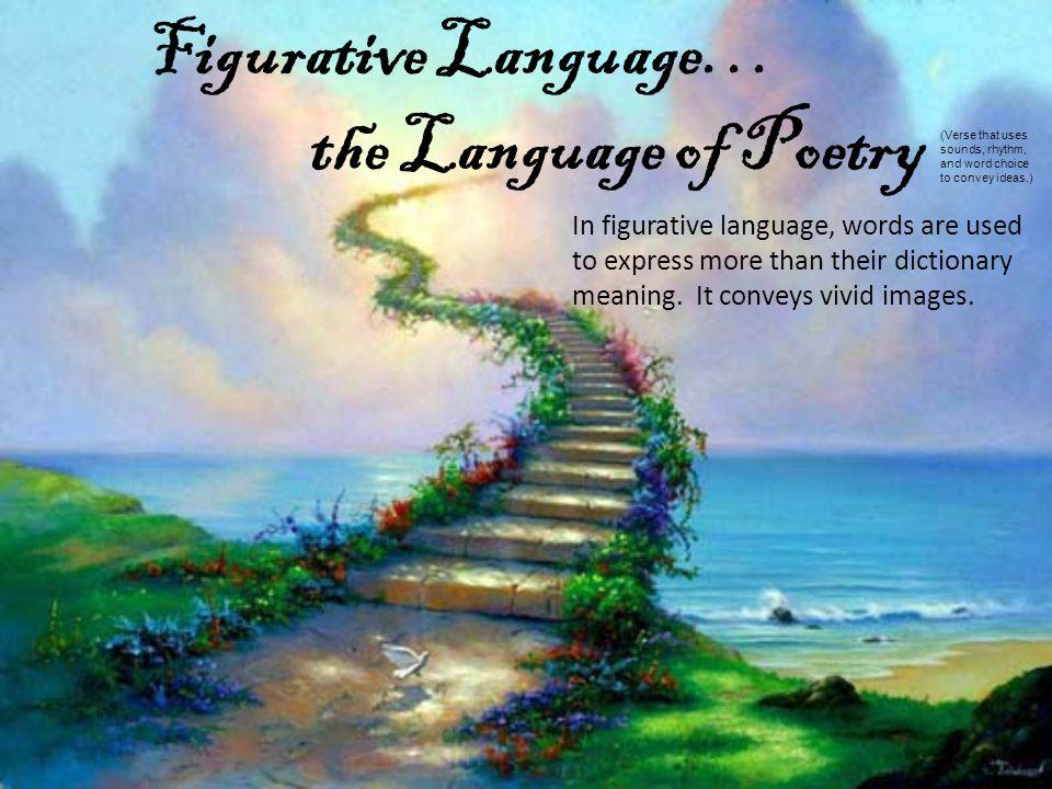 Figurative Language… the Language of Poetry