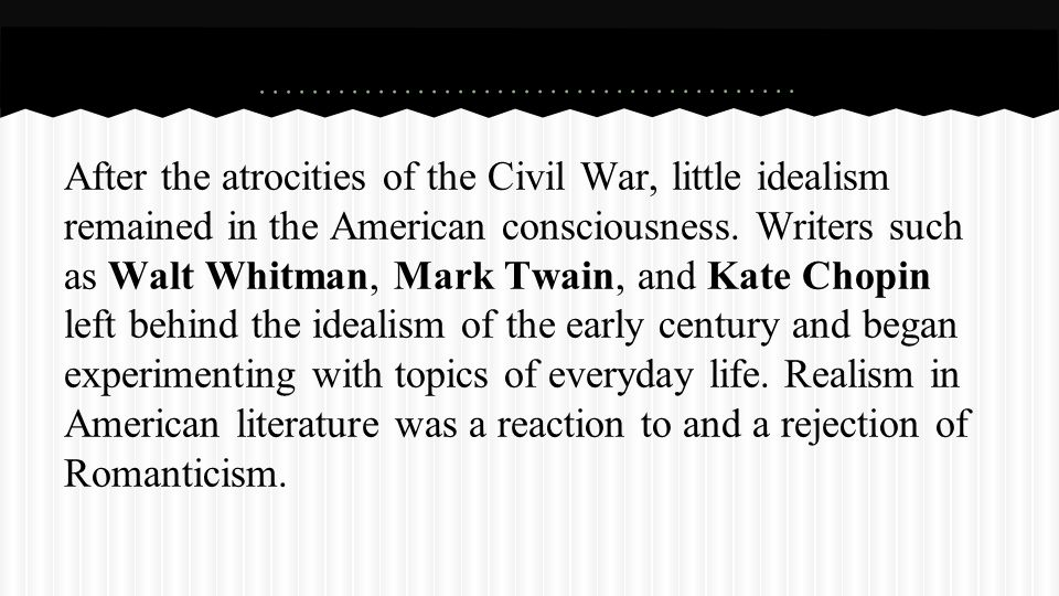 The birth of realism and naturalism after the civil war