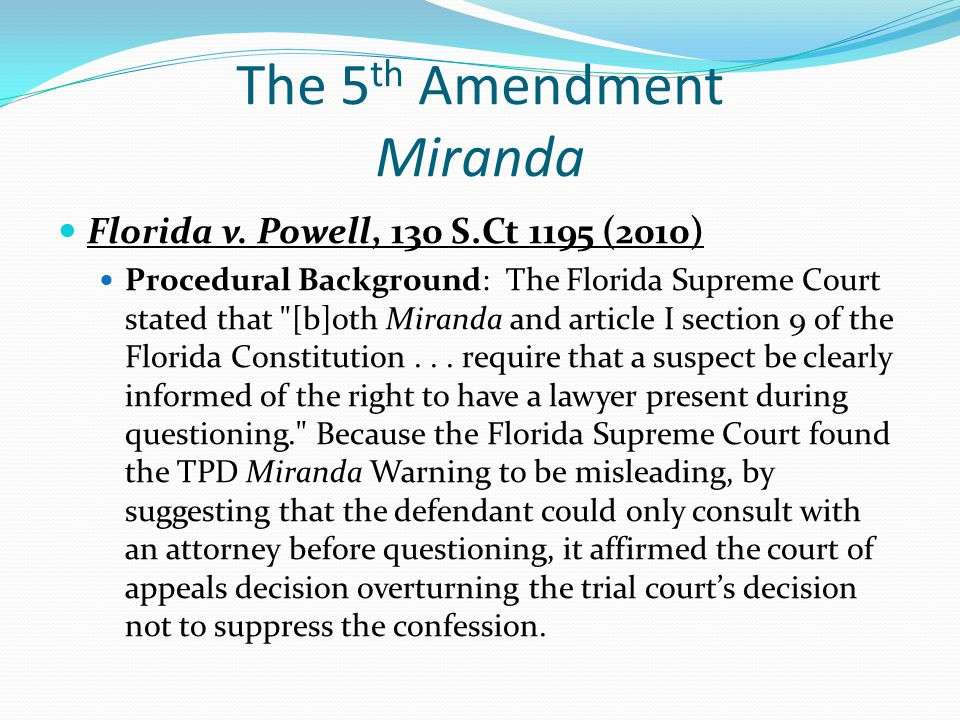 The 5th Amendment Miranda