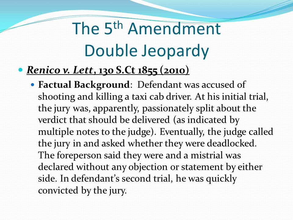 The 5th Amendment Double Jeopardy