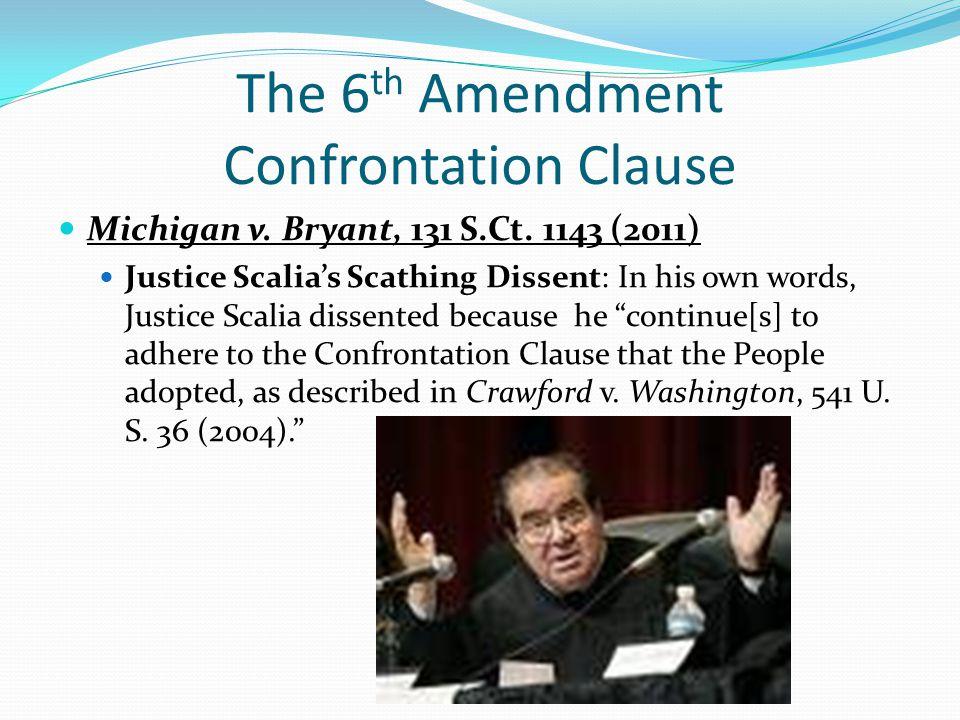 The 6th Amendment Confrontation Clause
