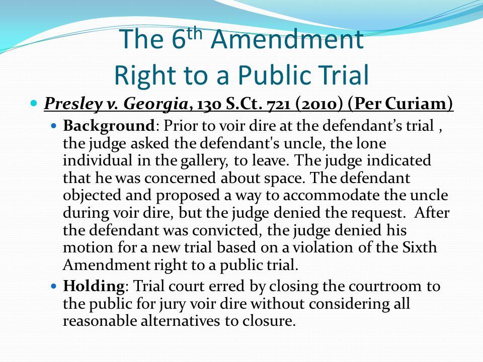 The 6th Amendment Right to a Public Trial