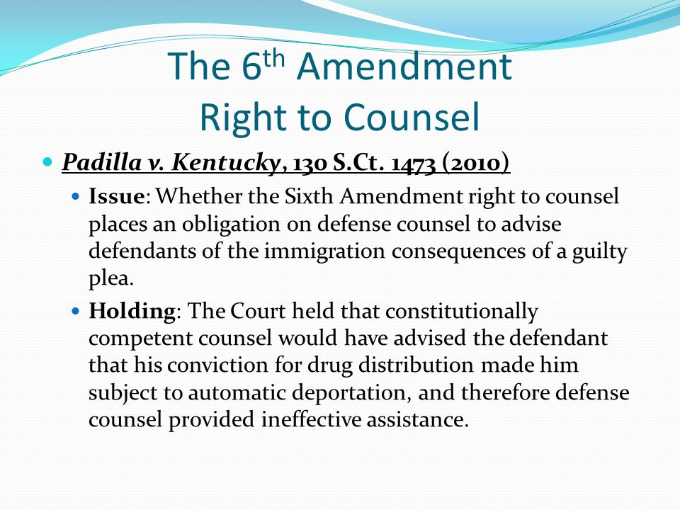 The 6th Amendment Right to Counsel