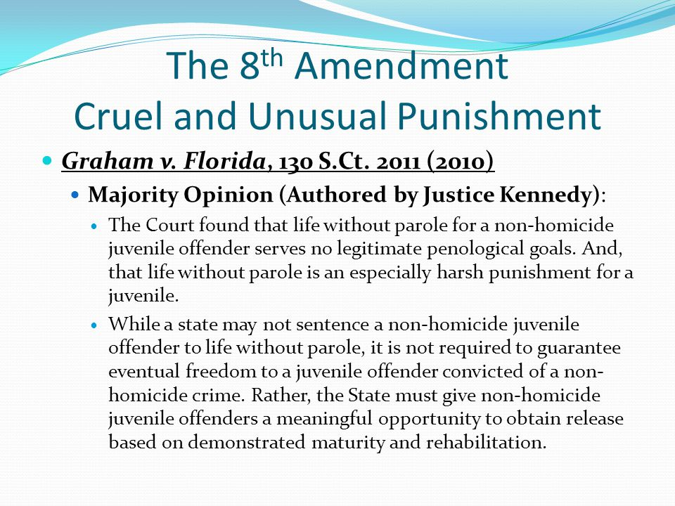 The 8th Amendment Cruel and Unusual Punishment