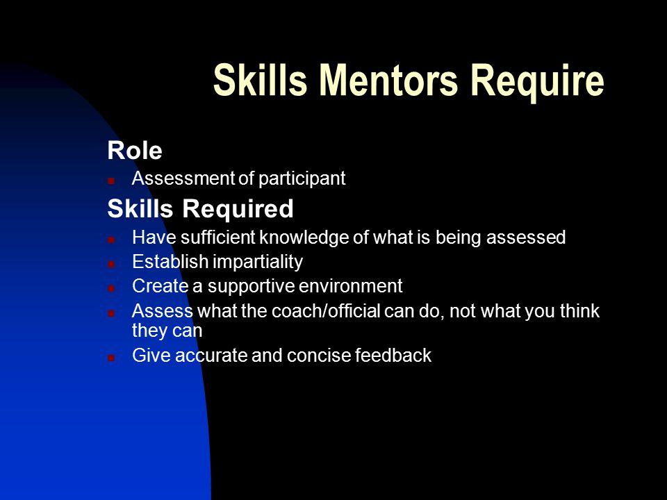 Skills Mentors Require