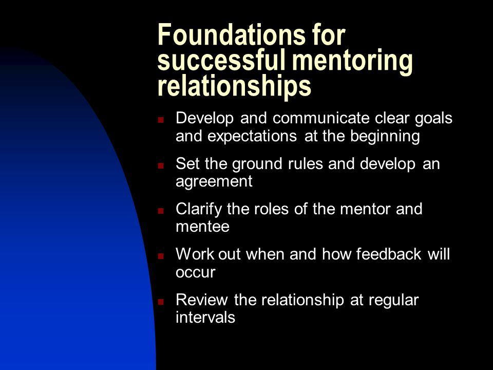 Foundations for successful mentoring relationships