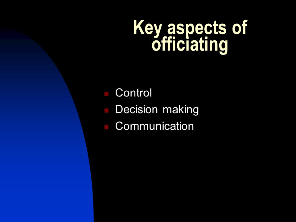Key aspects of officiating