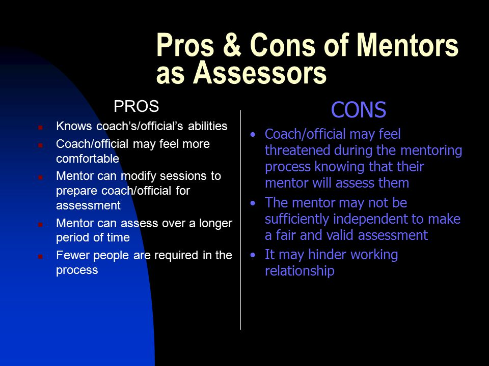 Pros & Cons of Mentors as Assessors