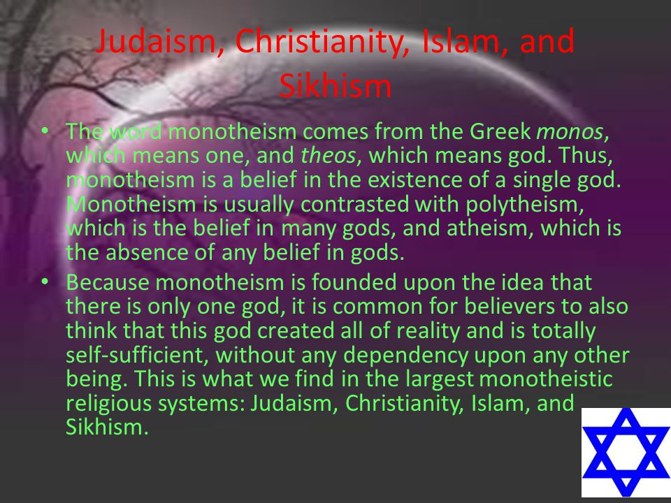 Judaism, Christianity, Islam, and Sikhism