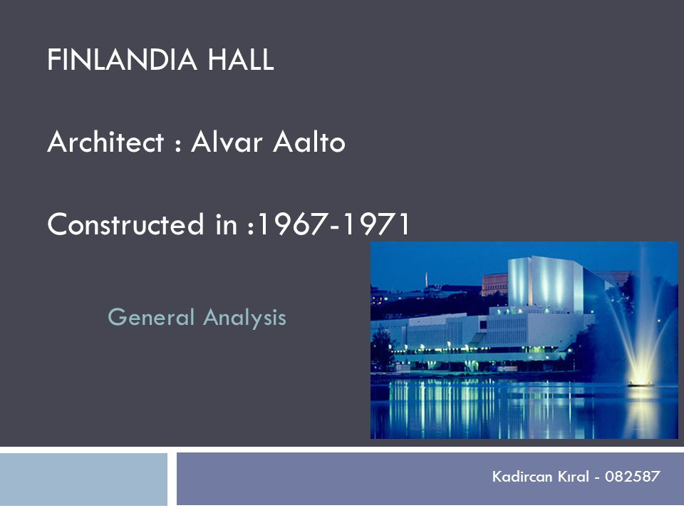 Architect : Alvar Aalto Constructed in :1967-1971