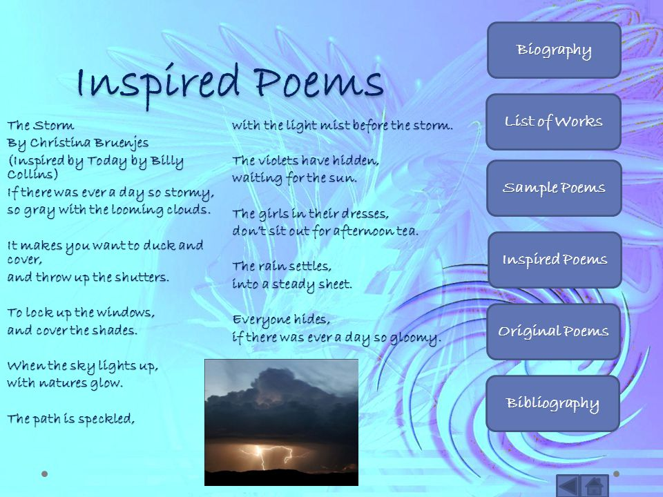 Inspired Poems Biography List of Works Sample Poems Inspired Poems