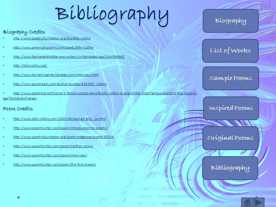 Bibliography Biography List of Works Sample Poems Inspired Poems