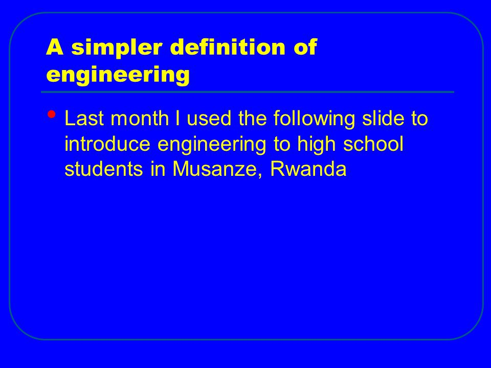 A simpler definition of engineering