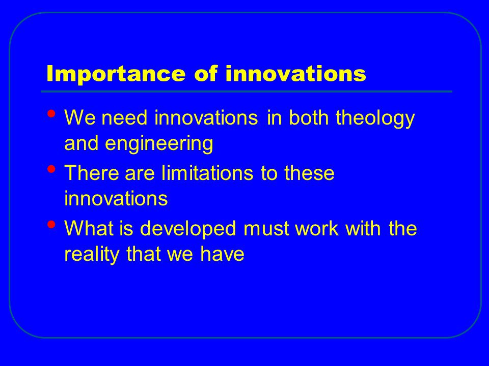 Importance of innovations