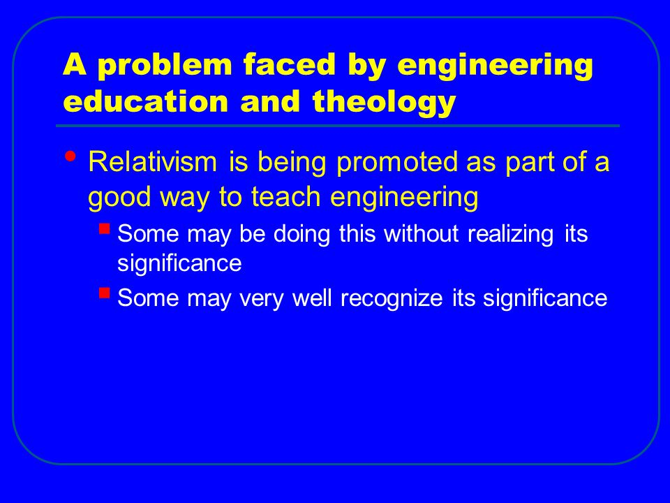 A problem faced by engineering education and theology