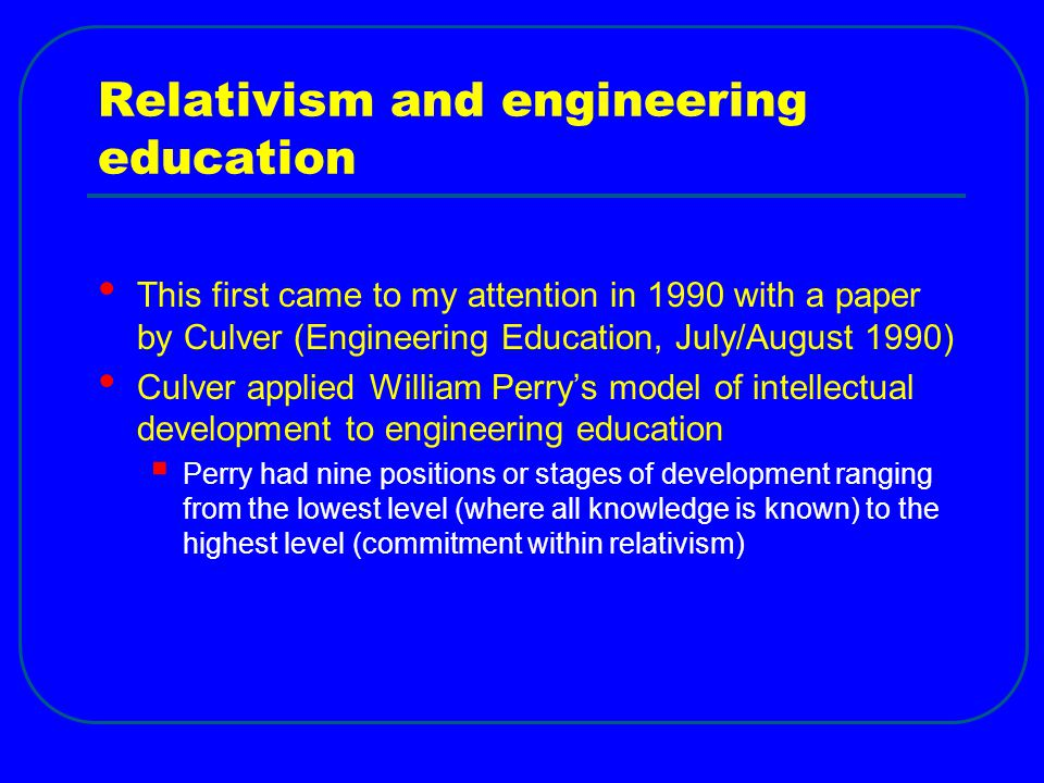 Relativism and engineering education