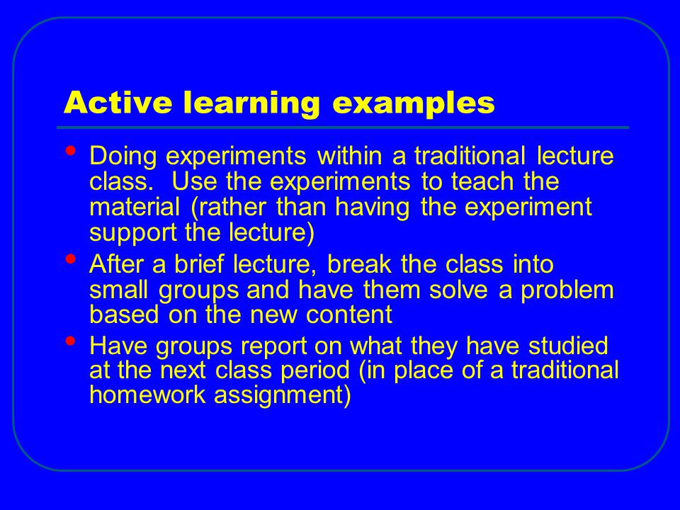 Active learning examples