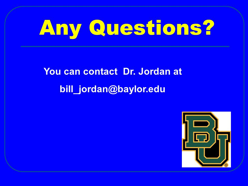You can contact Dr. Jordan at