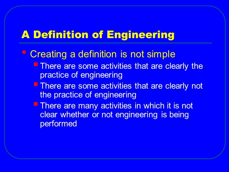 A Definition of Engineering