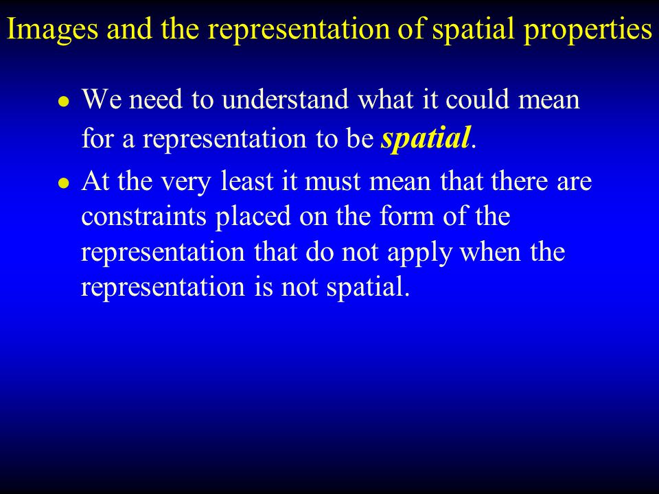 Images and the representation of spatial properties