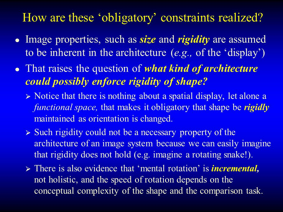How are these 'obligatory' constraints realized