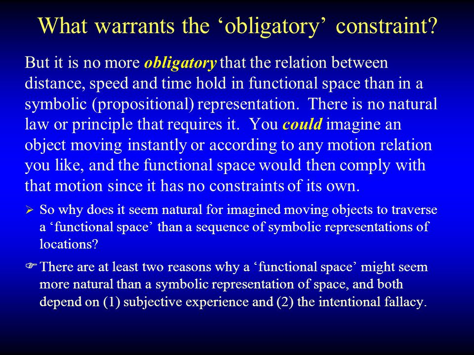 What warrants the 'obligatory' constraint