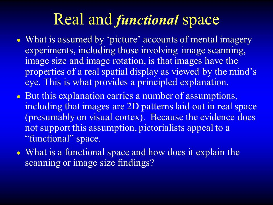 Real and functional space