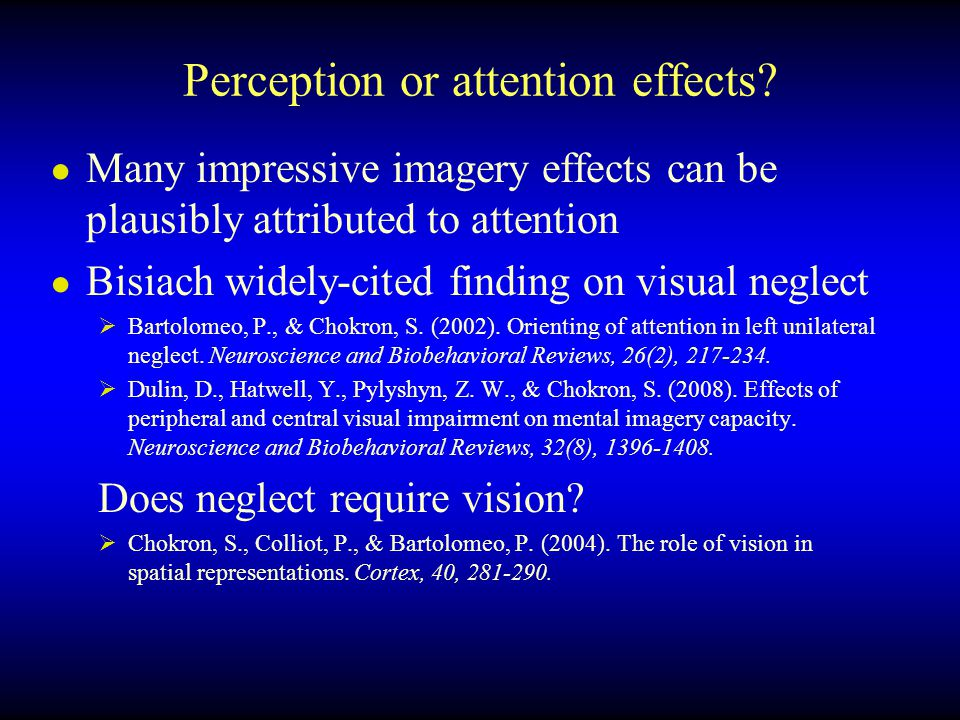 Perception or attention effects