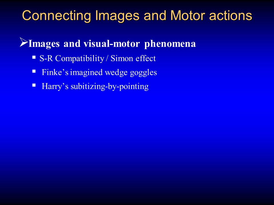 Connecting Images and Motor actions