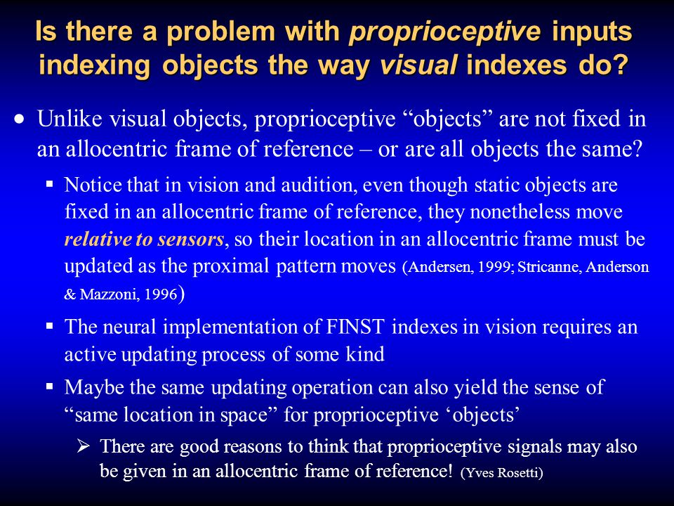 Is there a problem with proprioceptive inputs indexing objects the way visual indexes do