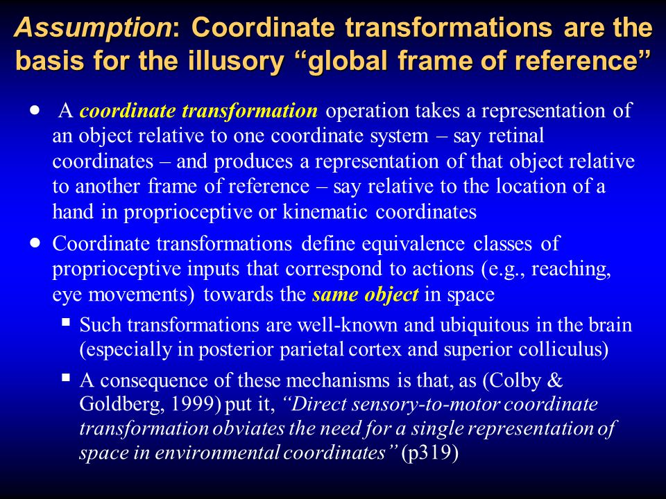 Assumption: Coordinate transformations are the basis for the illusory global frame of reference