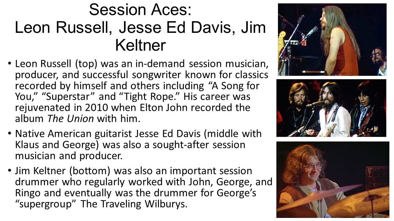 Session Aces: Leon Russell, Jesse Ed Davis, Jim Keltner