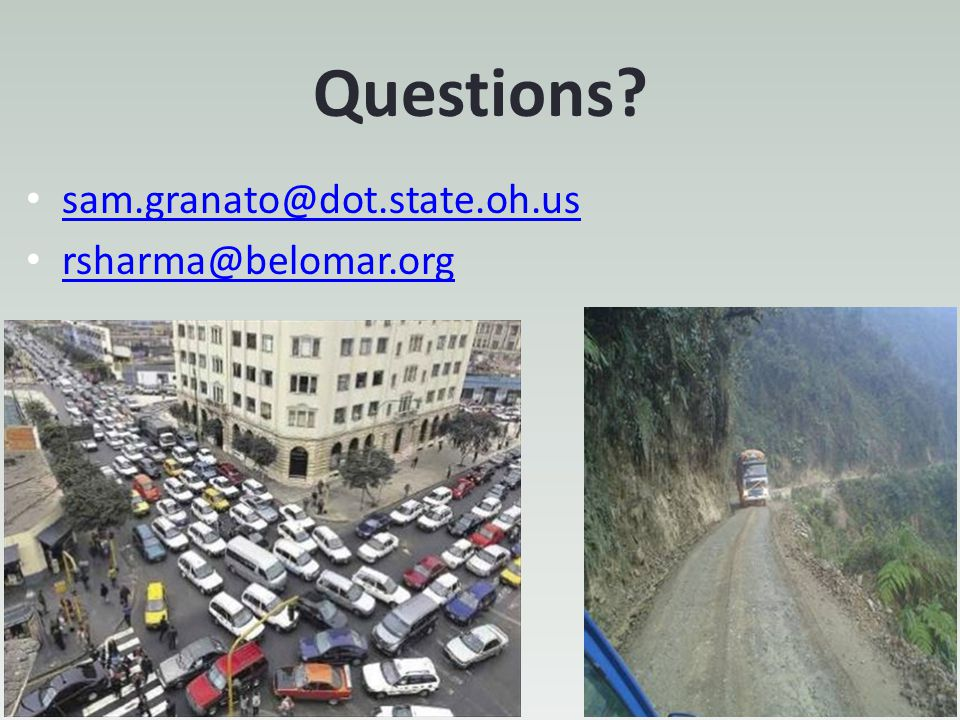 Questions sam.granato@dot.state.oh.us rsharma@belomar.org
