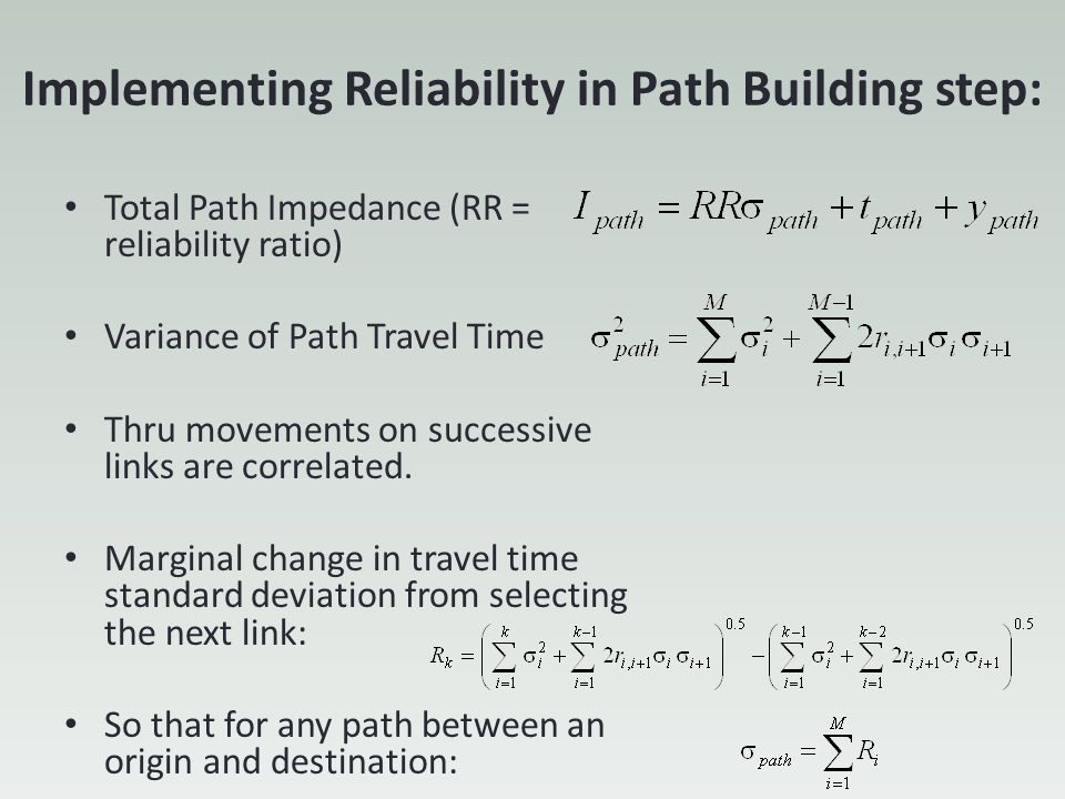 Implementing Reliability in Path Building step: