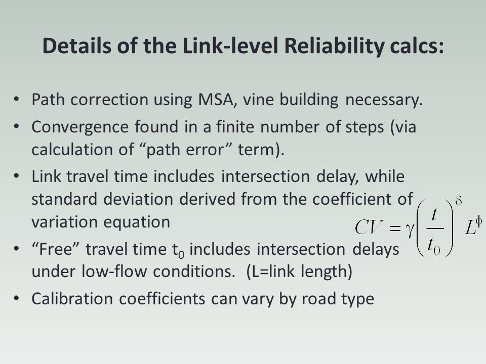 Details of the Link-level Reliability calcs: