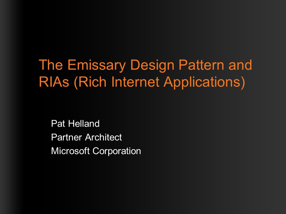 The Emissary Design Pattern and RIAs (Rich Internet Applications)