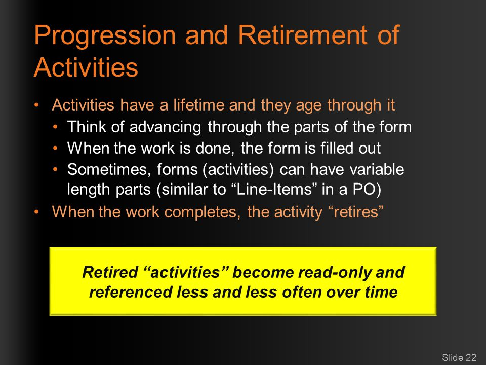 Progression and Retirement of Activities
