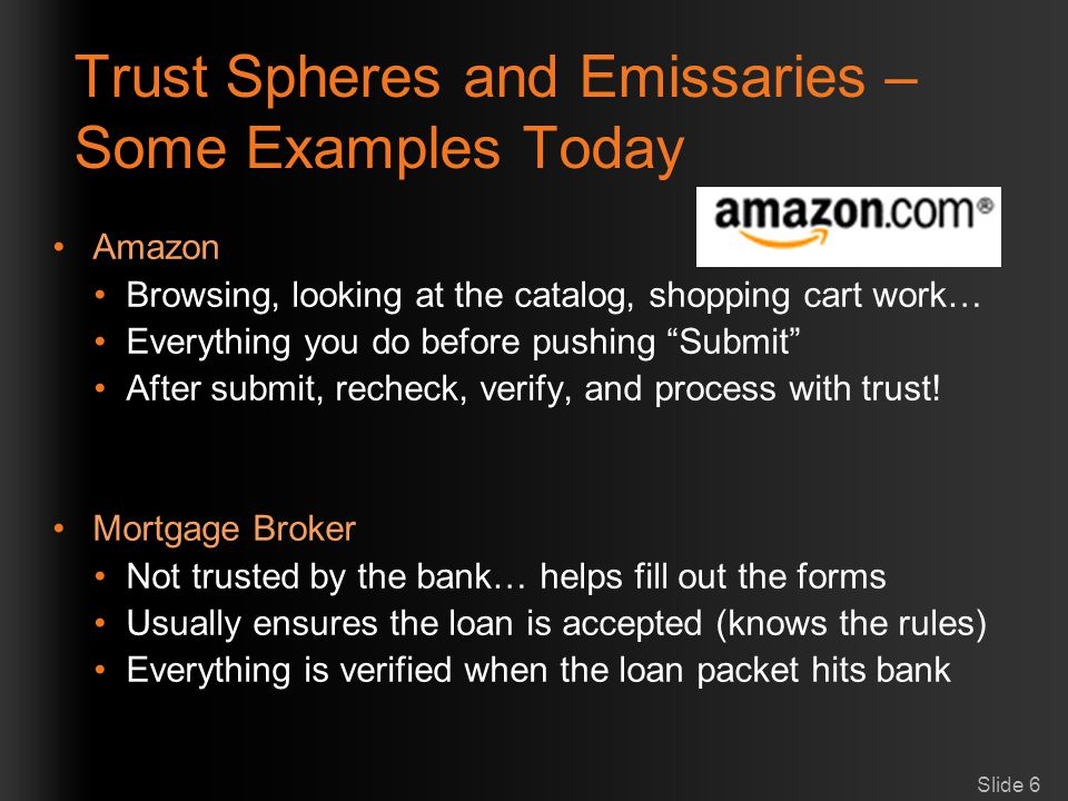 Trust Spheres and Emissaries – Some Examples Today