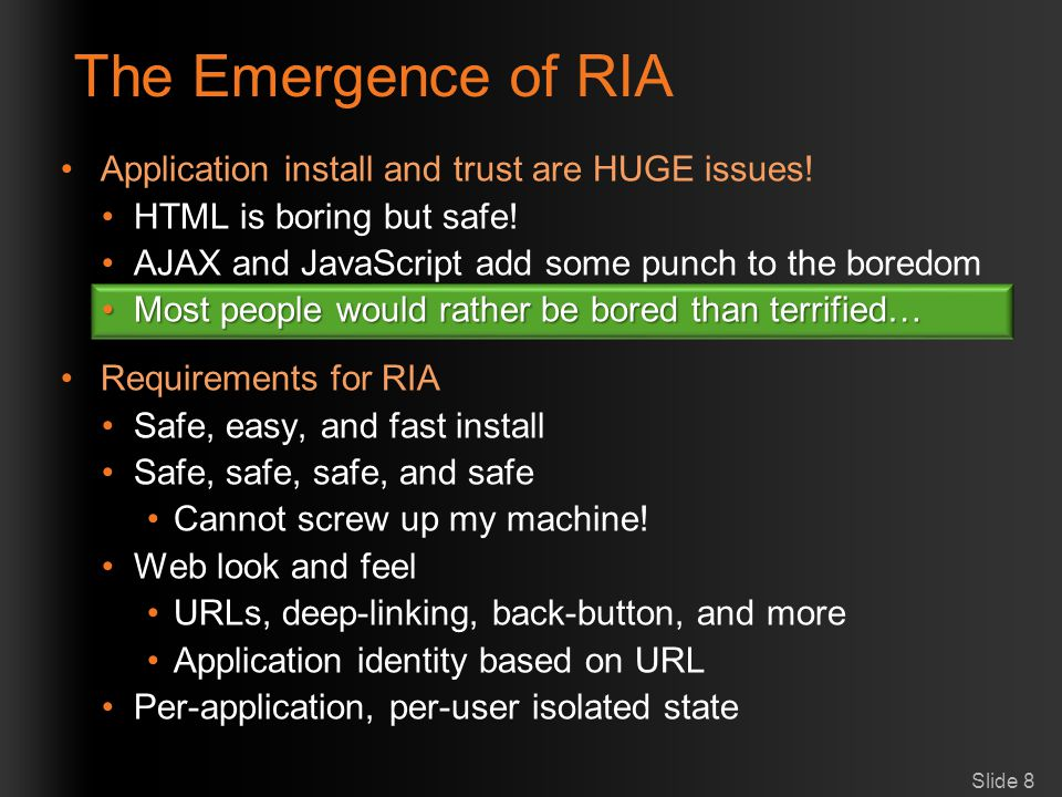 The Emergence of RIA Application install and trust are HUGE issues!