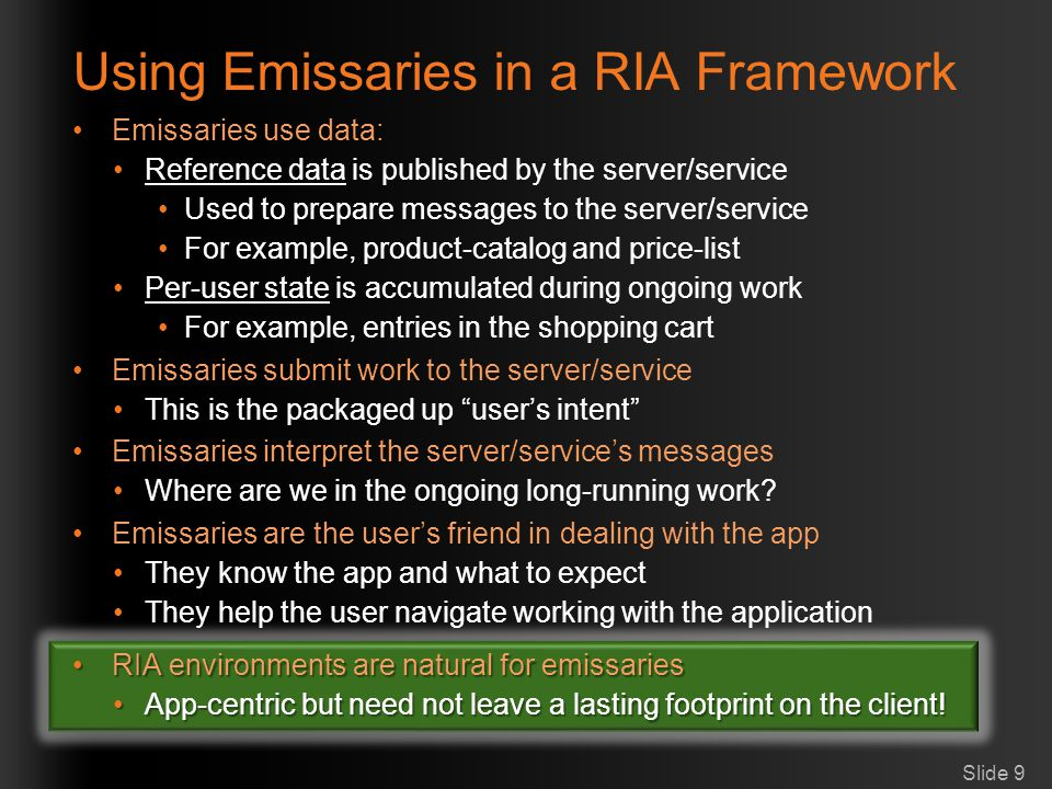 Using Emissaries in a RIA Framework