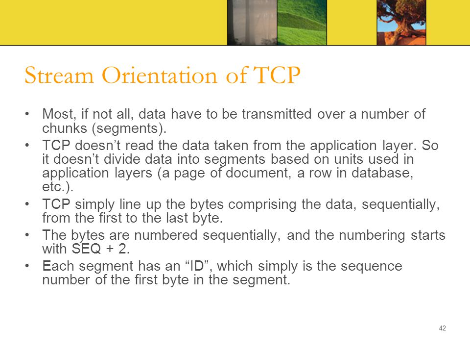 Stream Orientation of TCP