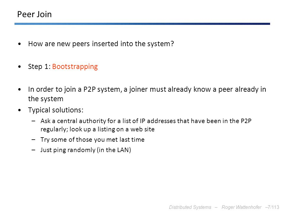 Peer Join How are new peers inserted into the system