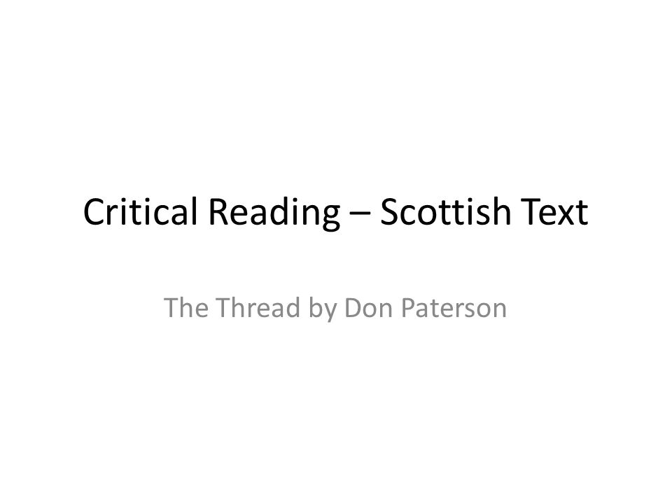 Critical Reading – Scottish Text