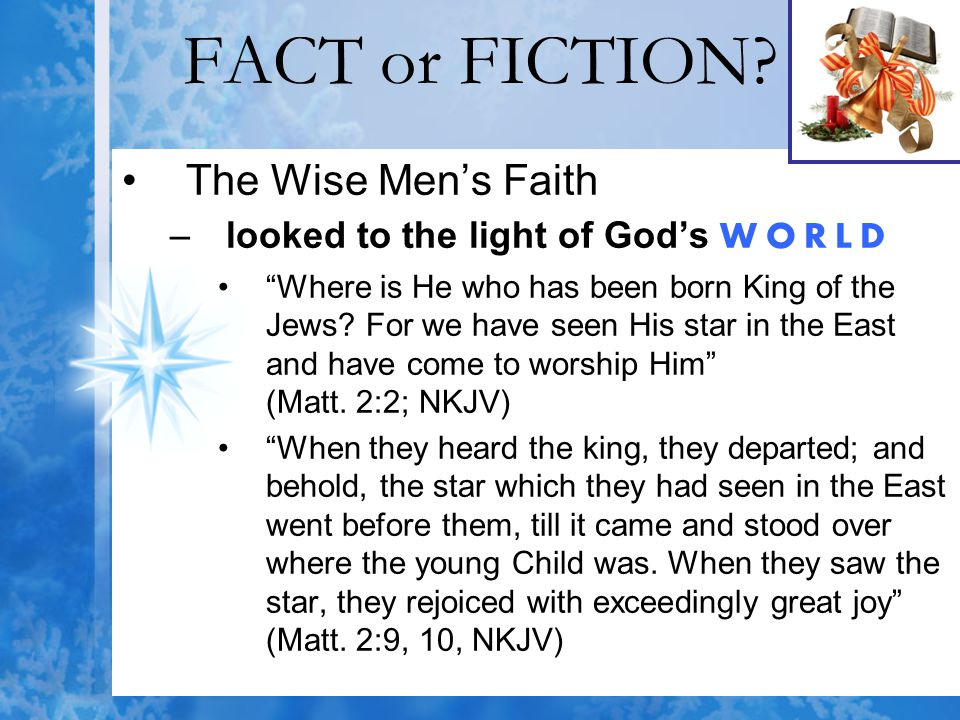 FACT or FICTION The Wise Men's Faith